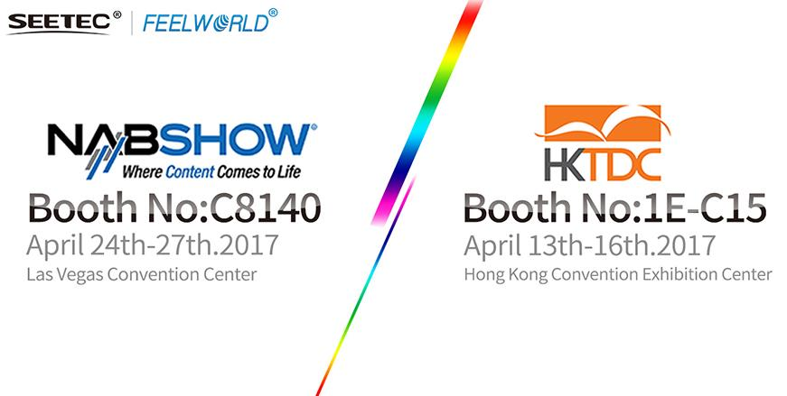 Welcome to visit us at NAB Show 2017 and HKTDC 2017!