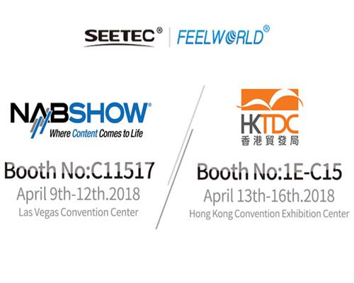 Welcome to visit us at NAB Show 2018 and HKTDC 2018!